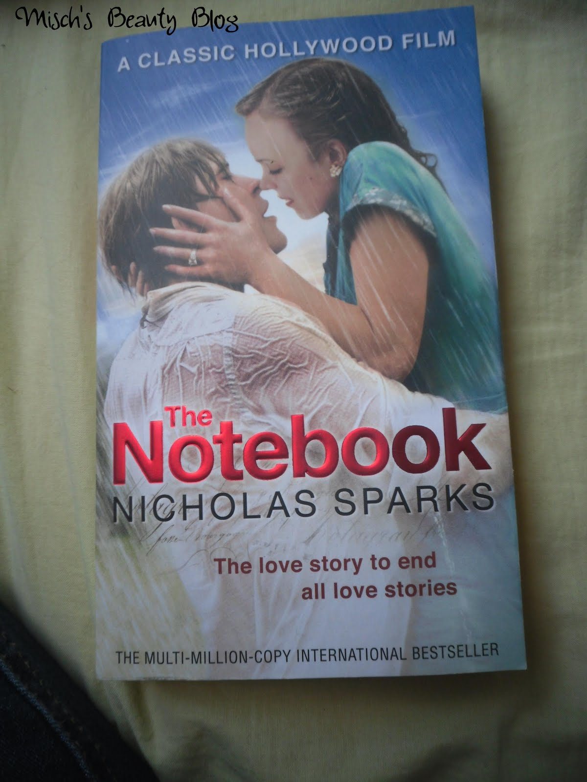 Misch's Beauty Blog: Book Review: The Notebook by Nicholas Sparks