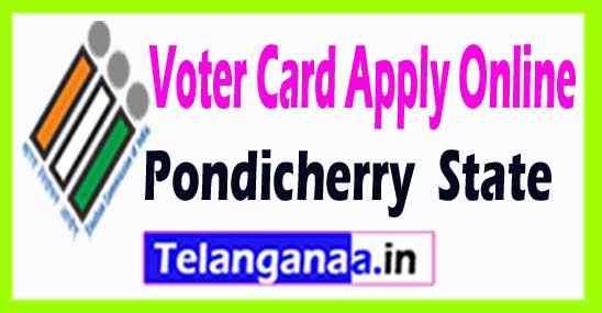 Voter Id Registration Online in Pondicherry State