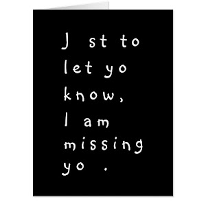 To Let U Know I'm Missing You | Funny Jumbo Card