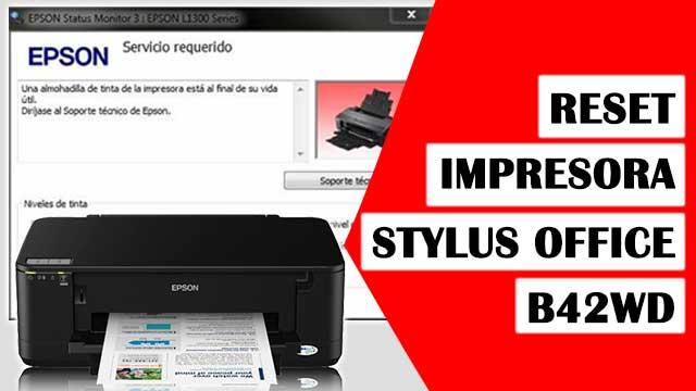 Reset almohadillas impresora EPSON Stylus Office B42WD