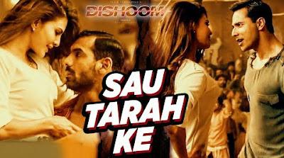Sau Tarah Ke Song Lyrics Video  Dishoom | Varun Dhawan, John Abraham, Jacqueline Fernandez