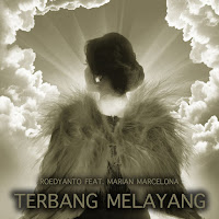 Lirik Lagu Roedyanto Terbang Melayang (Feat Marian Marcelona)