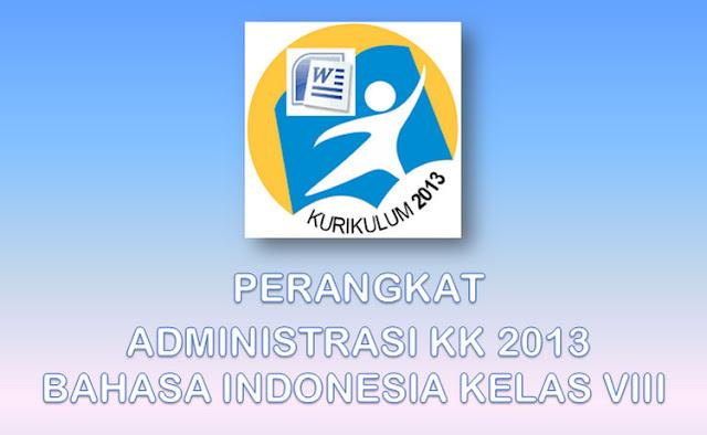 Administrasi Bahasa Indonesia SMP Sederajat Kelas VIII Kurikulum 2013
