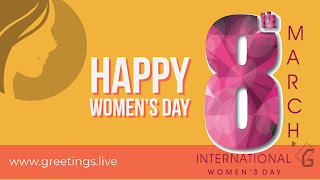 Happy women's Day special greetings live