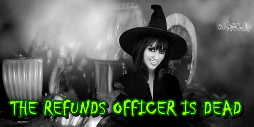 The Refunds Officer is Dead