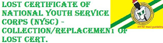 Lost Certificate of National Youth Service Corps (NYSC) - Collection/Replacement of Lost Cert