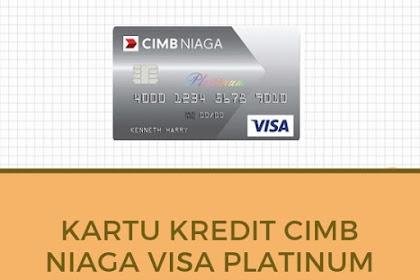 Kartu Kredit CIMB Niaga Visa Platinum - Limit, Cicilan, Xtra Poin