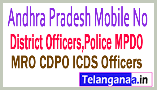 West Godavari District Officer Phone Numbers/Mobile Numbers Andhra Pradesh State