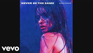 Camila Cabello Never Be the Same Mp3