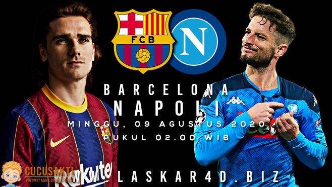 Prediksi Bola Barcelona vs Napoli Minggu 09 Agustus 2020