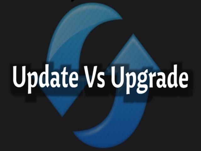 Apa perbedaan antara Update dan Upgrade