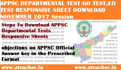 APPSC Department Tests Response Sheet - GOT,EOT Answer Key November 2017 Session