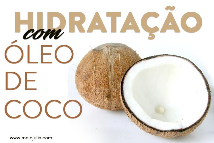 Hidratação óleo de Coco