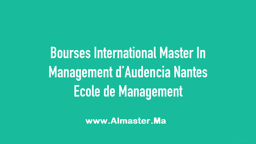 bourses  u00ab international master in management  u00bb de audencia