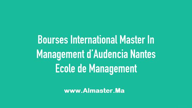 bourses  u00ab international master in management  u00bb de audencia