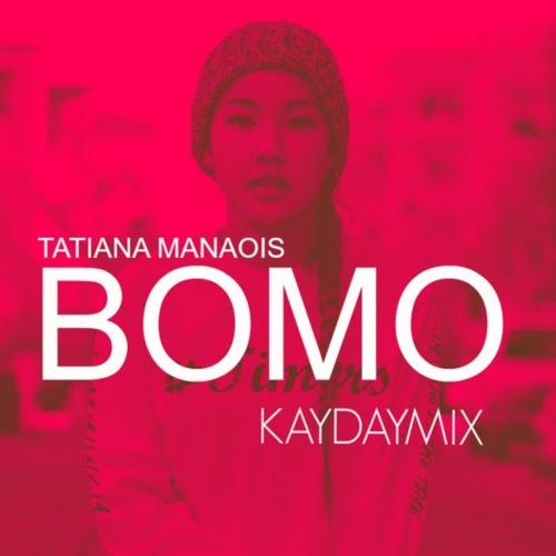 Tatiana Manaois BOMO MP3, Video & Lyrics