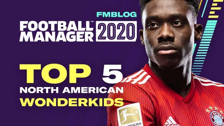 FM20 Top 5 Wonderkids From North America