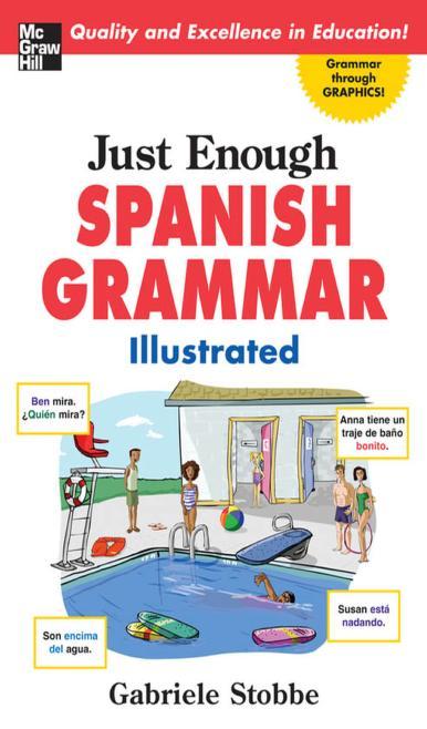 Just Enough Spanish Grammar Illustrated PDF Book