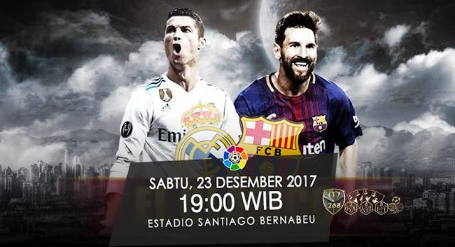 Prediksi Bola : Real Madrid Vs Barcelona , Sabtu 23 Desember 2017 Pukul 19.00 WIB @ SCTV
