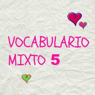 VOCABULARIO MIXTO 5. Repaso de vocabulario español, nivel B1