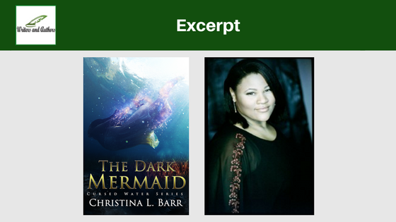 Excerpt: The Dark Mermaid Christina L. Barr @XpressoTours