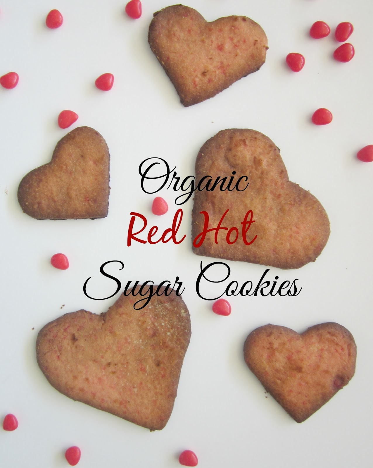 organic red hot sugar cookies