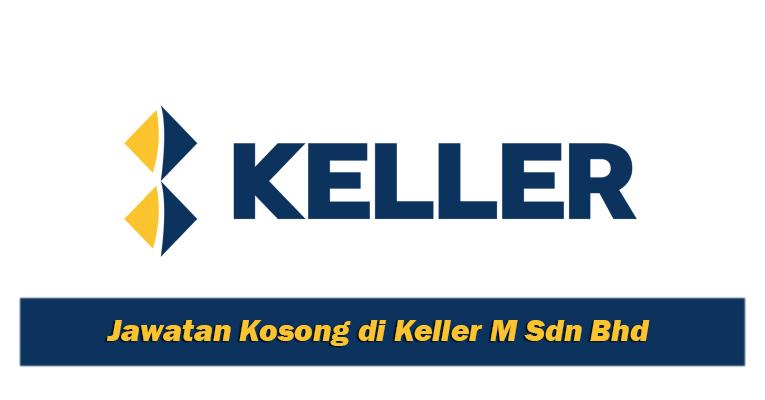 Jawatan Kosong Terkini di Keller M Sdn Bhd