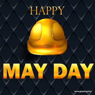 Happy May Day greetings golden Workers helmet