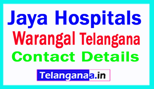 Jaya Hospitals Warangal in Telangana