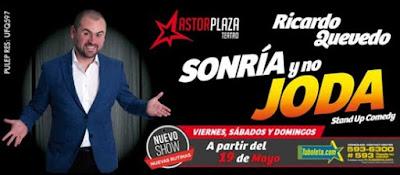 SONRIA Y NO JODA con RICARDO QUEVEDO