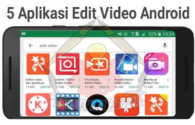 Aplikasi Edit Video Android Terbaik Tanpa Watermark Gratis