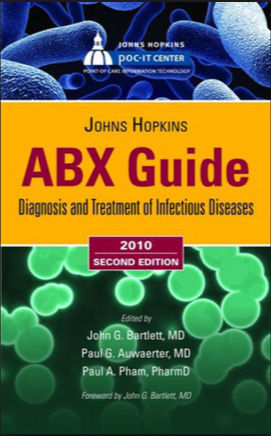Johns Hopkins ABX Guide-Diagnosis & Treatment Of Infectious Diseases, 2nd Edition PDF (Apr 14, 2010)