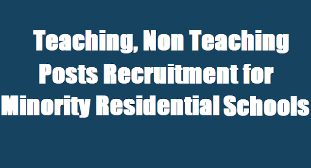 Teaching Non Teaching posts,Mahabubabad Minority Residential Schools,Teachers Recruitment