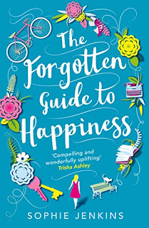 Book cover of The Forgotten Guide To Happiness By Sophie Jenkins