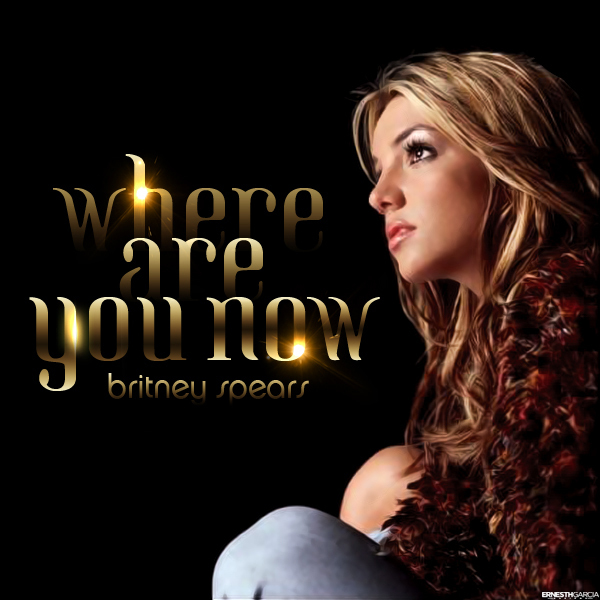 Britney Spears - Where Are You Now | Ernesth García Designs