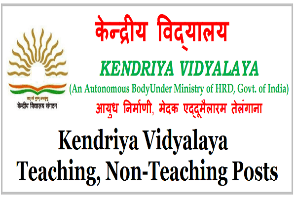 Kendriya Vidyalaya,Eddumailaram,Teaching,Non-Teaching Posts 2017