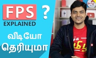 What is FPS ? Slowmotion vs Timelapse | Tamil Tech Explained