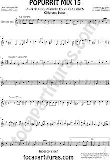 Partitura de Saxofón Soprano Popurrí 15 La Tarara, De los 4 Muleros y Con el Vito Sheet Music for Soprano Sax Music Scores