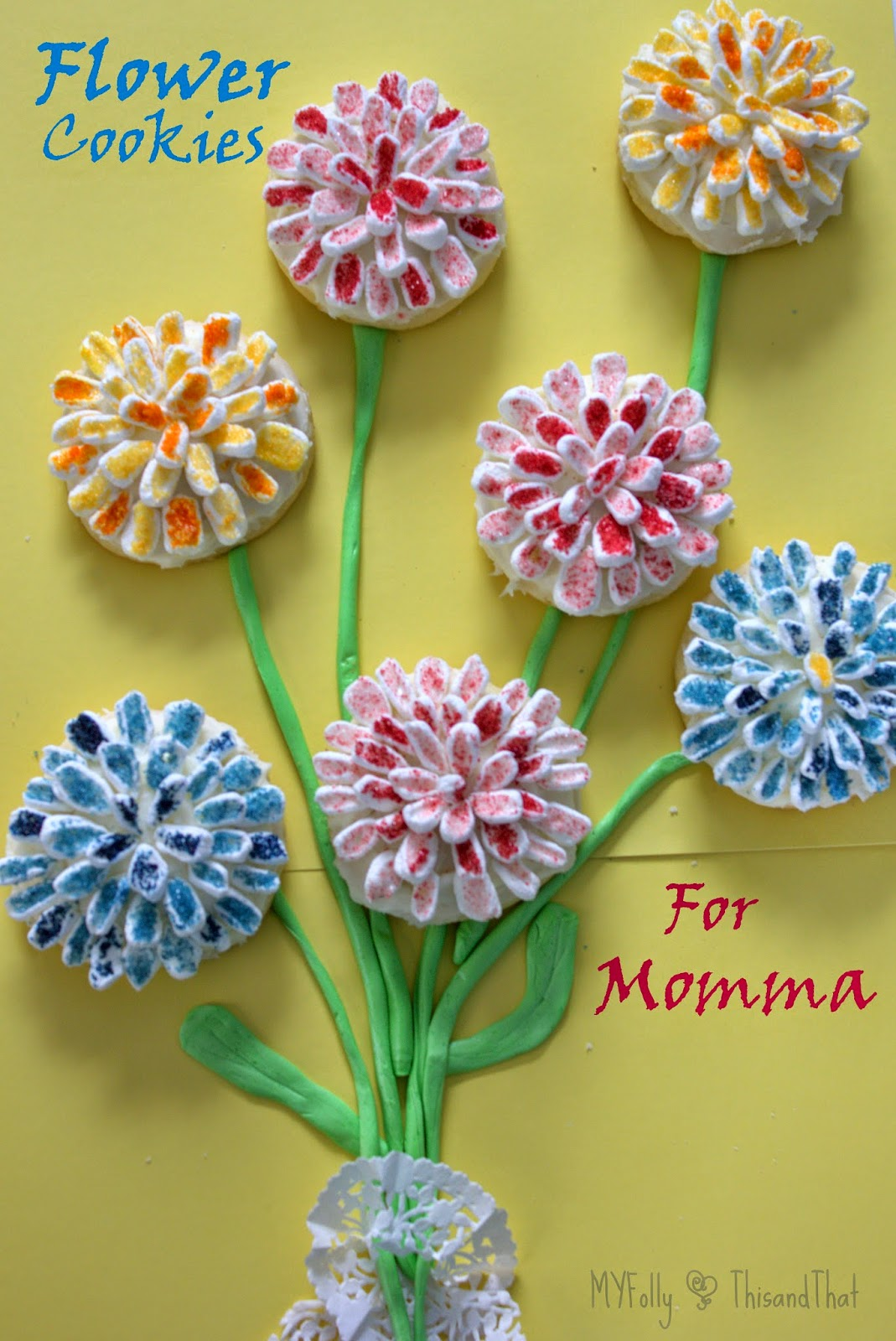 Flower Cookies for Mama/ This and That #cookies #motherday #fillthecookiejar