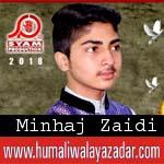 http://www.humaliwalayazadar.com/2018/03/minhaj-zaidi-manqabat-2018.html