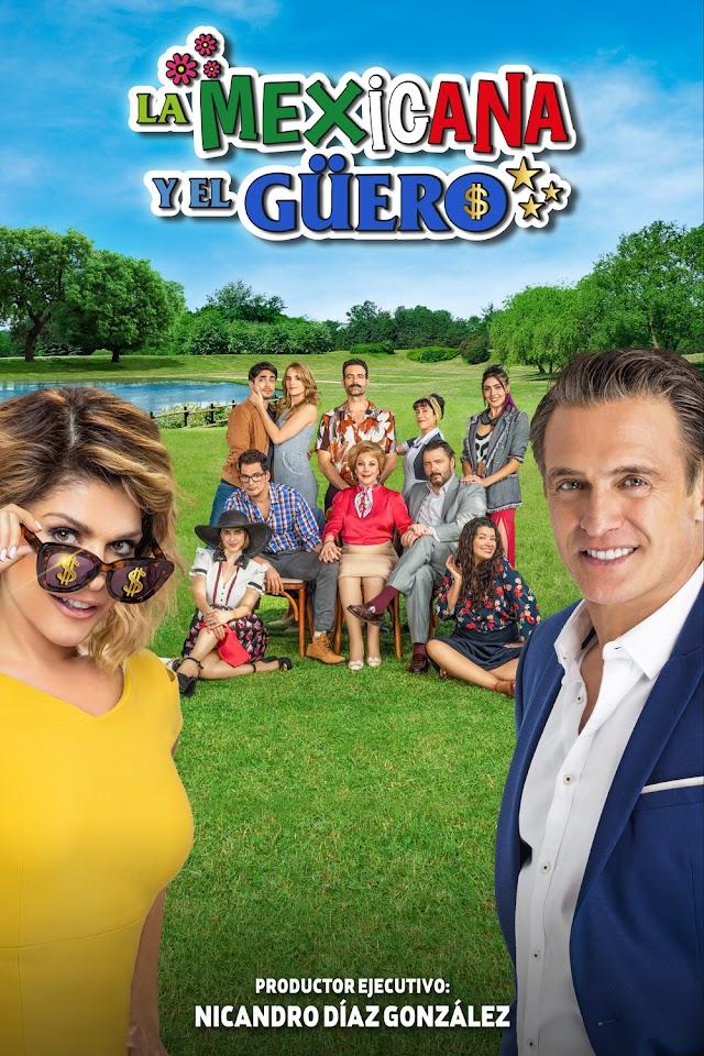 La Mexicana y El Güero en las pantallas