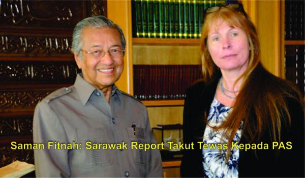 Saman Fitnah: Sarawak Report Takut Tewas Kepada PAS