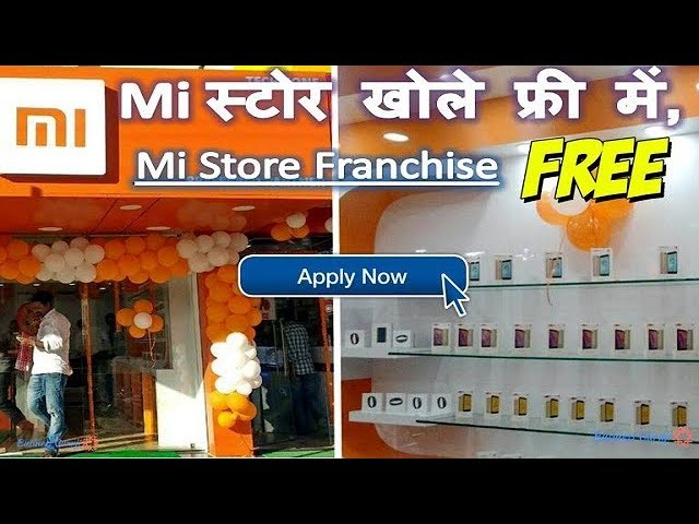How to Open MI Store in India | Get Mi Franchise