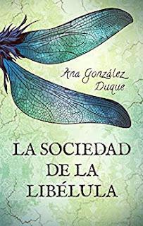 https://elmundodeaylavella.blogspot.com/2018/11/la-sociedad-de-la-libelula-de-ana.html