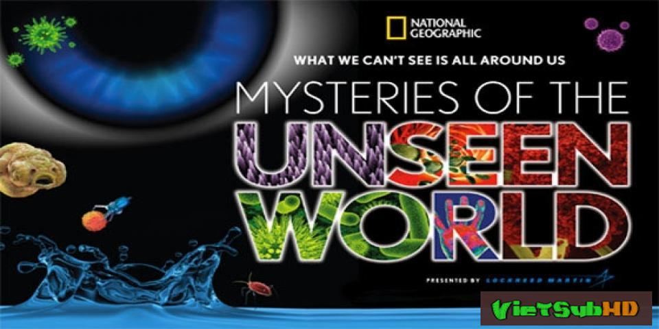 Phim Bí ẩn của thế giới vô hình VietSub HD | Mysteries of the Unseen World 2016