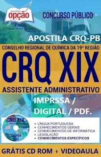 Apostila Concurso CRQ19 - Conselho Química PB 2017 - Assistente Administrativo.