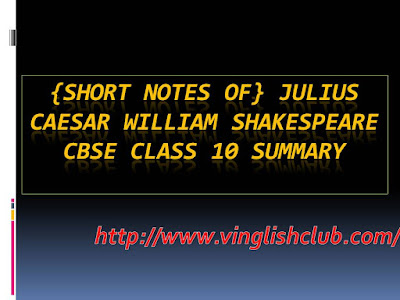 Julius-Caesar-William-Shakespeare-CBSE-Class-10-Summary
