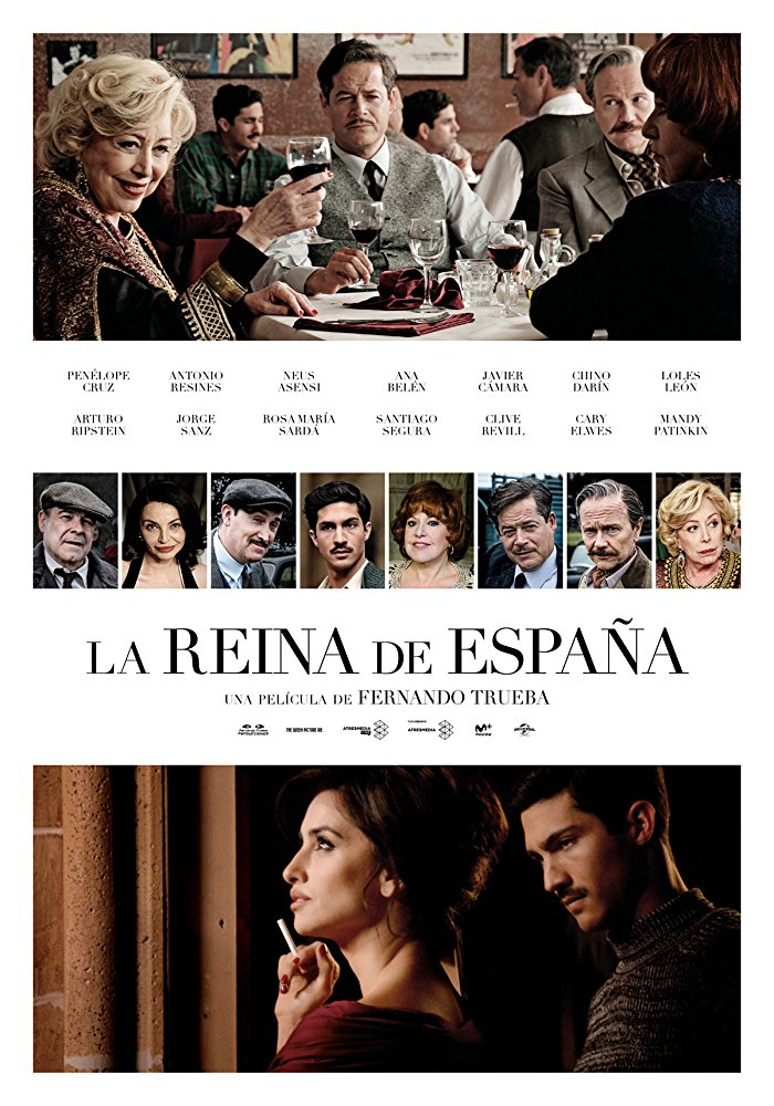 The Queen of Spain (La reina de España) [Sub: Eng]