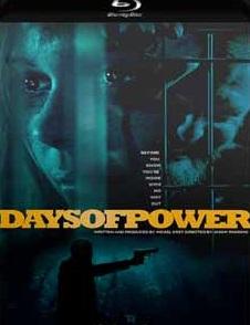 Dias de Poder 2018 Torrent Download – BluRay 720p e 1080p Legendado