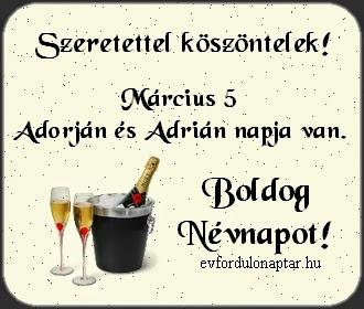 Március 5 - Adorján, Adrián névnap